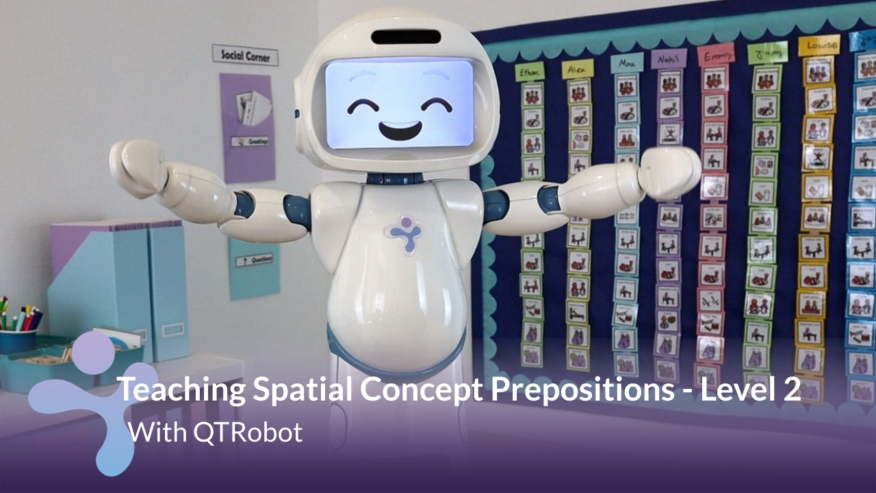 QTrobot using multiple choice questions for labelling spatial prepositions